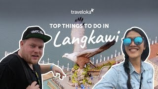 preview picture of video 'Top Things to do in Langkawi | Traveloka Travel Guide (2018)'
