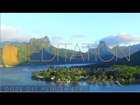 Спокойная Музыка Для Медитации  И Снятия Стресса  Mедитатён Mасик   Натаре Соандс