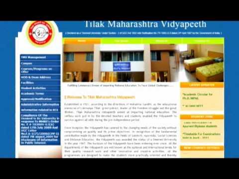 Tilak Maharashtra Vidyapeeth ก่อตั้งมหาวิทยาลัยเมื่อปี 1932 โดยตั้งตามชื่อ ท่านติลัก โลกมันยะ รัฐบุรุษชาวอินเดียเมื่อครั้งเรียกร้องเอกราชมหาวิทยาลัยแห่งนี้มีระบบการเรียนการสอนทั้งในห้องเรียนและแบบทางไกล ในสาขาวิชาต่างๆ เช่น บริหารธุกิจ วิศวกรรรมศาสตร์ พยา