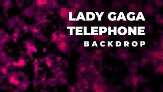 Lady Gaga — Telephone (feat. Beyoncé) (Joanne World Tour Studio Instrumental with Backdrop)