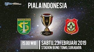 Link Live Streaming Piala Indonesia Persebaya Vs Persidago Sabtu Pukul 15.00 WIB