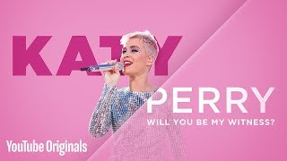 <b>Katy Perry</b> Will You Be My Witness