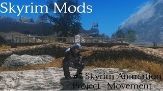 Skyrim Mods #7: Realistic Animation Project - Movement