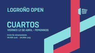 Cuartos De Final Femeninos - Logroño Open 2019 - World Padel Tour