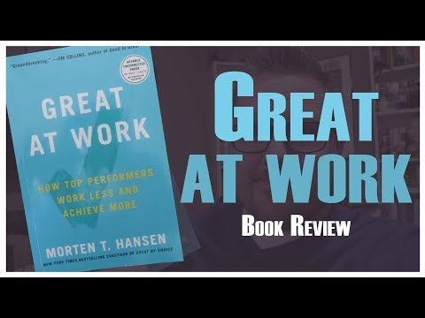 Great at Work – 2018 Business Book Review
