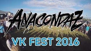 Anacondaz - VK Fest 2016 (Полный концерт)