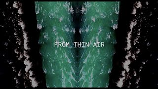 "Tristan Kasten-Krause – ""From Thin Air"" (feat. Lisel)"