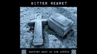 "Bitter Regret Liar snippet from the album ""Another nail in the coffin"" ©2014 Bitter Regret music"