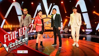 The Voice Senior Thailand 2020   EP.02   24 Feb 2020   Full EP