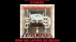 Extremoduro - Con un latido de reloj (Mora d'Ebre, 1993)