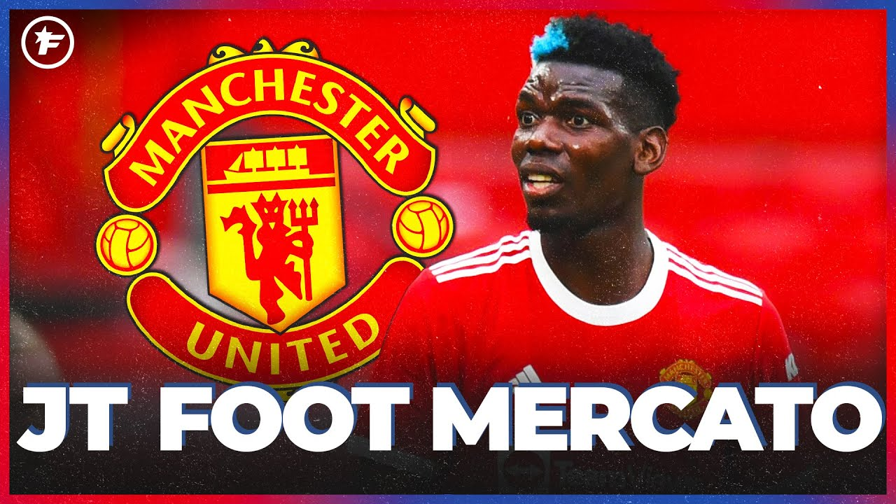 Le cas Paul Pogba fait jaser en Angleterre   JT Foot Mercato