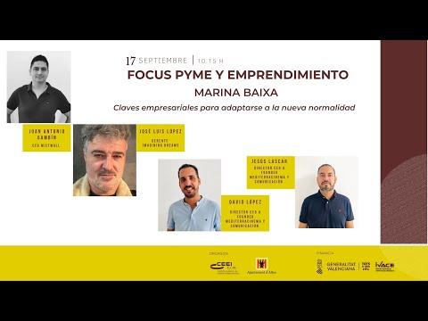 Claves empresariales para adaptarse a la nueva normalidad - Focus Pyme Marina Baixa
