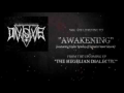 Divisive - Awakening (Ft. Taylor Spinks of Signals From Saturn)