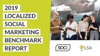 2019 Localized Social Marketing (LSM) Benchmark Results Reveal Webinar