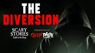 """Scary Stories Told in the Dark - """"Diversion"""" by Dr. Elsewhere (creepypasta)"""