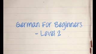 German for Beginners - Level 2