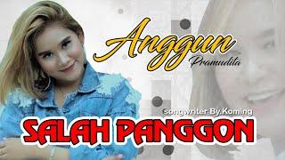 Download lagu Anggun Pramudita Salah Panggon Mp3