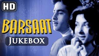 All Songs Of Barsaat {HD}  Raj Kapoor  Nargis  Shankar Jaikishan Hits  Old Hindi Songs
