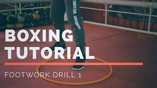 Boxing Tutorial * Footwork Drills 1