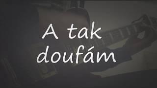Video Majvely - Doufám (Lyrics video)