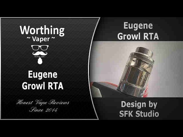 Eugene Growl RTA ~ is it worth the price