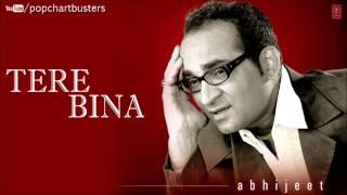 Kuchh To Kaho Full Song - Tere Bina Album - Abhijeet