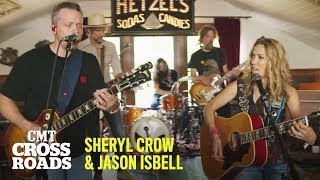 Sheryl Crow & Jason Isbell Perform 'Everything is Broken' | CMT Crossroads