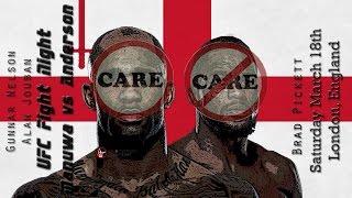 UFC London Manuwa vs Anderson Care/Don
