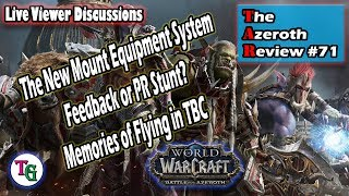 The Azeroth Review #71 Discussing the New Patch 8.2 Features of Battle for Azeroth