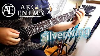 Arch Enemy - Silverwing (Guitar Cover with All Solo)