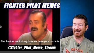 Fighter Pilot Memes!    Fighter Pilot Friday