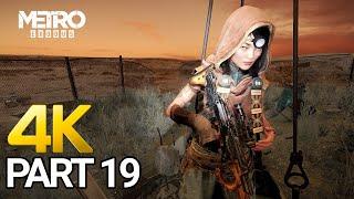 Metro Exodus Gameplay Walkthrough Part 19 - PC 4K 60FPS
