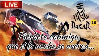🔴 Directo nocturno - Dakar 18 - Perdido en sábado noche