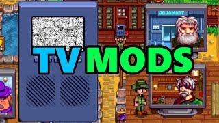 Stardew Valley - TV Mods