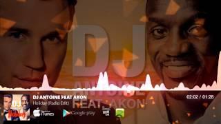 Dj Antoine feat Akon - Holiday (Radio Edit)