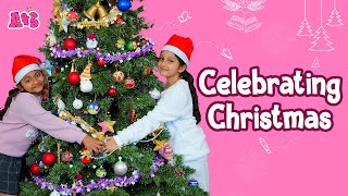 Aadya & Sitara Christmas Special Video | Writing Letters To Santa | Christmas Tree Decorations | A&S