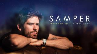 SAMPER   Pensando En Ti Feat. L'oMy (Lyric Video Oficial)