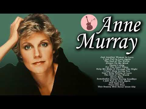 Download Anne Muray Greatest Hits Old Country Songs 2018 - Best of Anne Murray Women of Country Music Mp4 HD Video and MP3