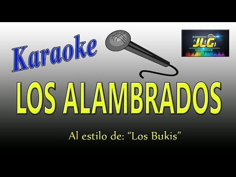 LOS ALAMBRADOS -Karaoke JLG- Los Bukis