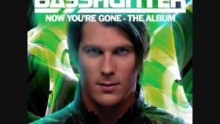 Now You're Gone - Basshunter (+ Lyrics)