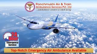 Take Hi-Tech Commercial Air Ambulance in Guwahati and Kolkata at Anytime