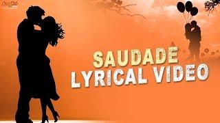 Saudade Full Song With Lyrics | English Version | Charles