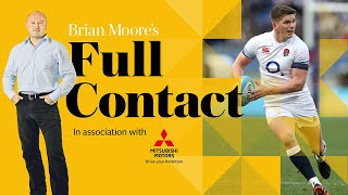 video: Brian Moore's Full Contact: The importance of Owen Farrell... and whether England really have a plan B