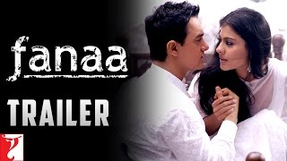 Fanaa Trailer
