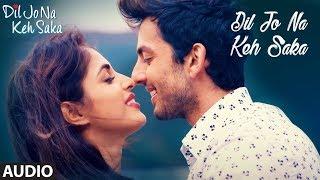 Dil Jo Na Keh Saka (Title Track) | Himansh Kohli   - YouTube