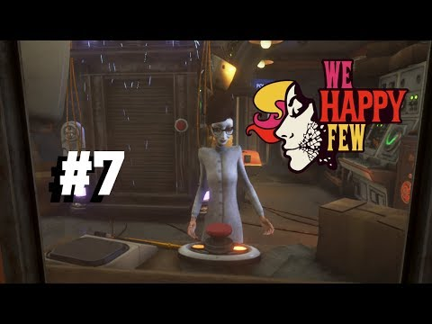 We Happy Few Part 7: The Faraday Cage - Gameplay Walkthrough