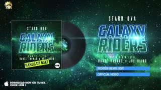 Stard Ova feat. Dante Thomas & Joe Blind - Galaxy Riders (Redtzer Remix Edit)