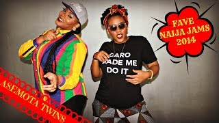 "Asemota Twins Fave. Jams of 2014- ""YEMI ALADE, WIZKID"" -PART 1"