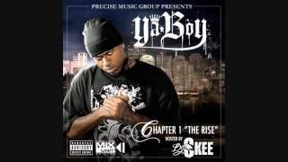 Ya Boy - Cali (Chapter 1 - The Rise Mixtape) +Lyrics