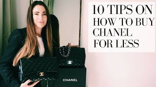 HOW TO BUY A CHANEL BAG FOR LESS: 10 TIPS